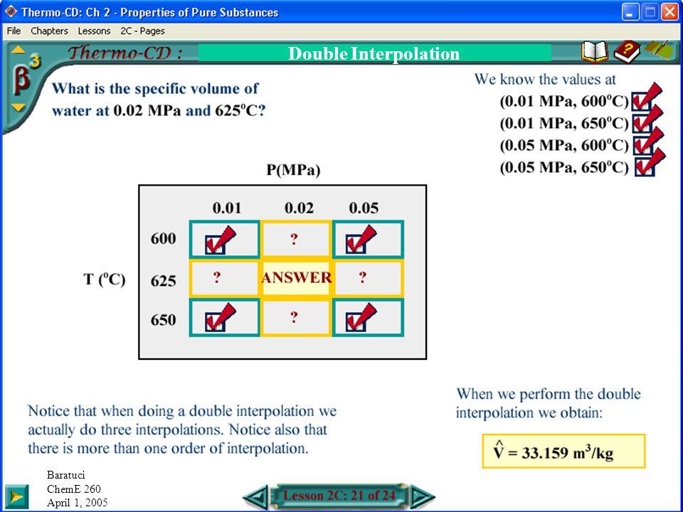 Double Interpolation Baratuci ChemE 260 April 1, 2005