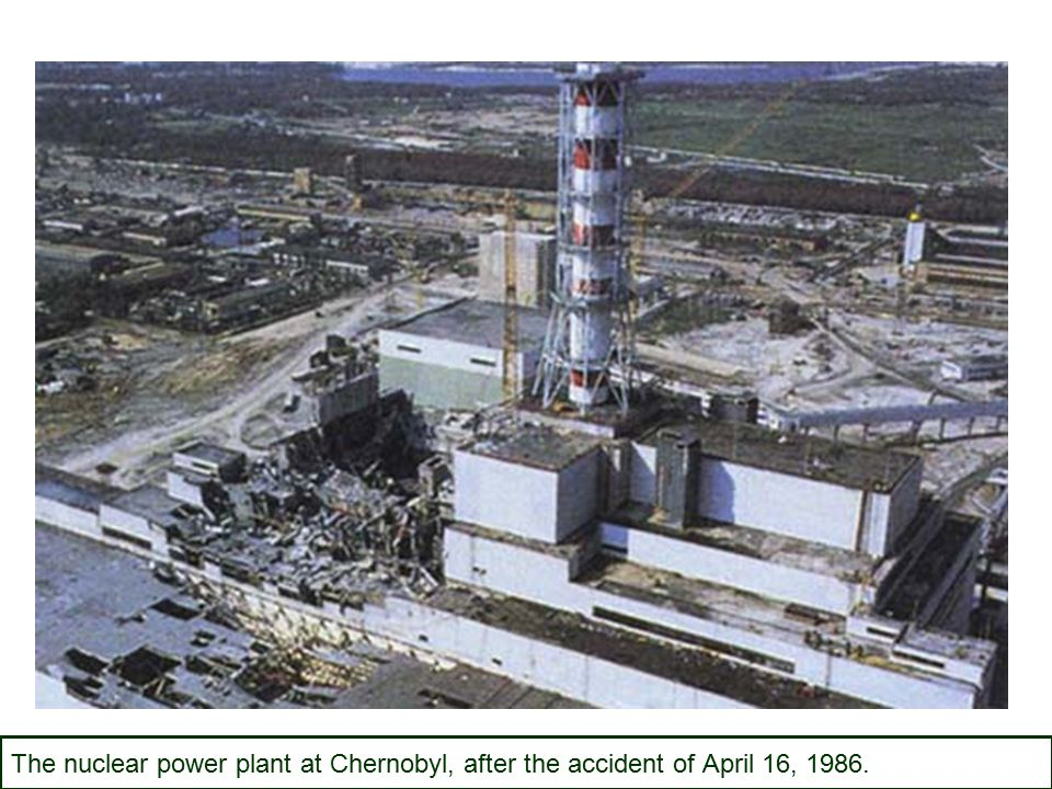The nuclear power plant at Chernobyl, after the accident of April 16, 1986.