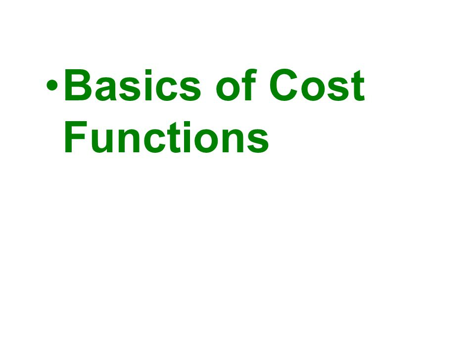 Basics of Cost Functions