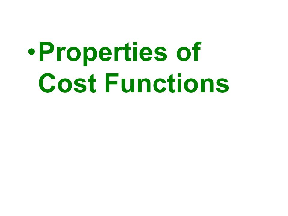 Properties of Cost Functions