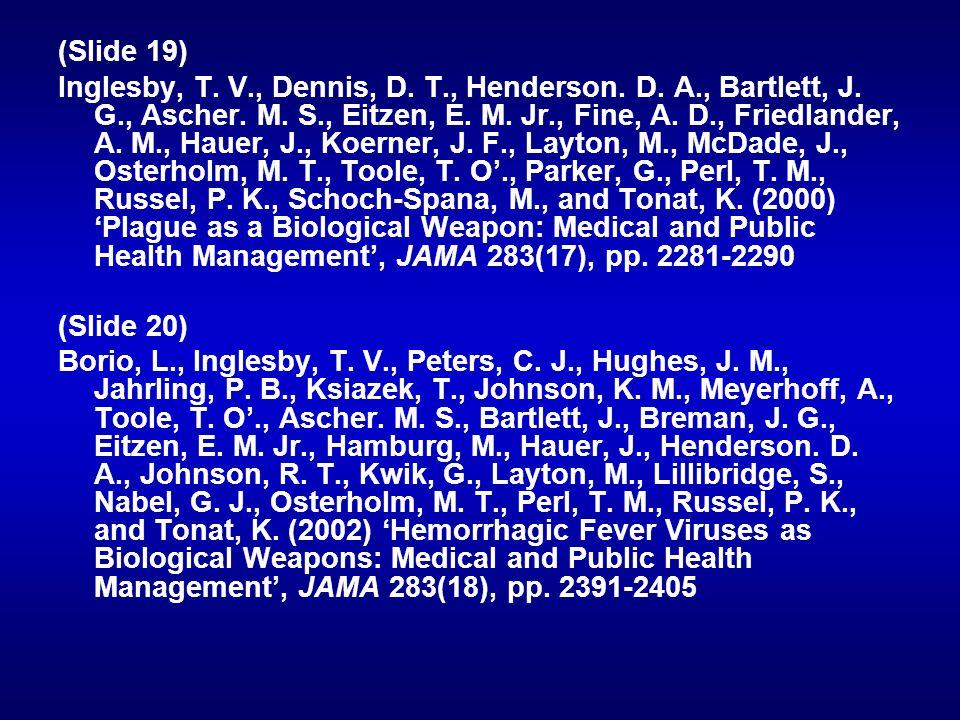 (Slide 19) Inglesby, T.V., Dennis, D. T., Henderson.
