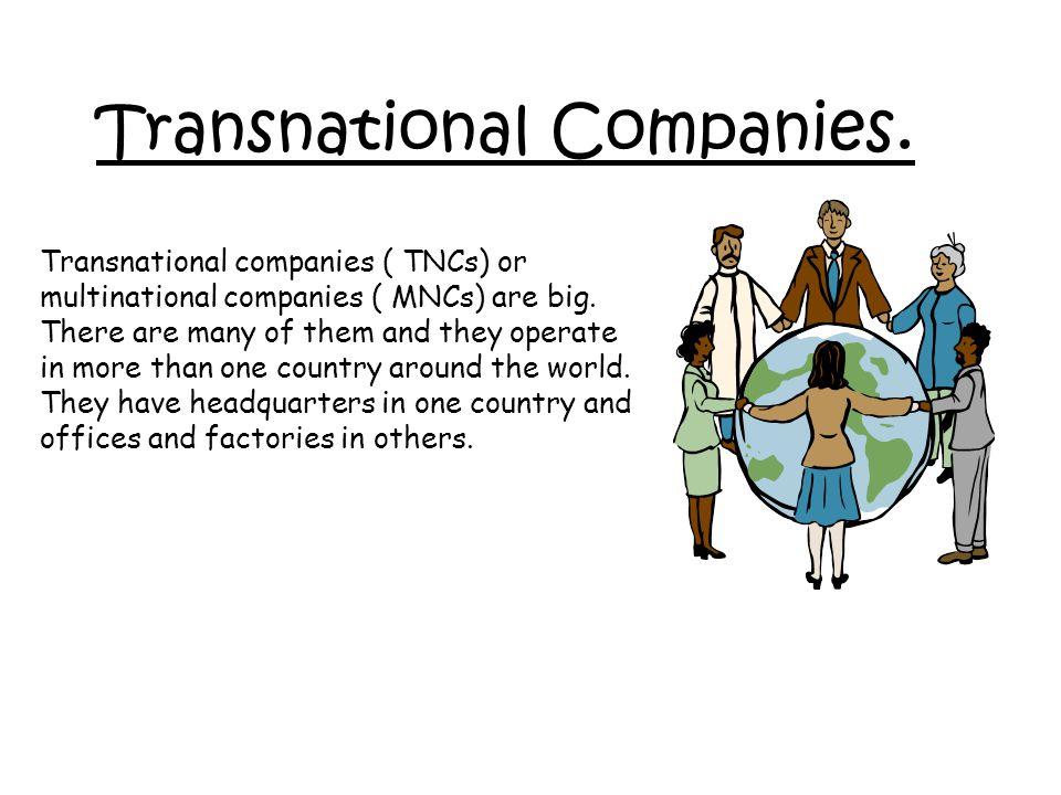 Transnational Companies.