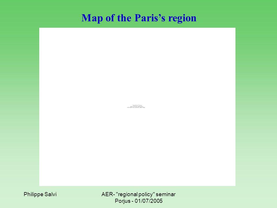 Philippe SalviAER- regional policy seminar Porjus - 01/07/2005 Map of the Paris's region