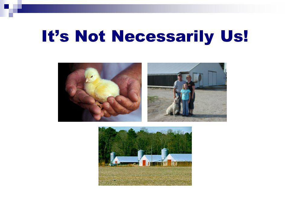 It's Not Necessarily Us!