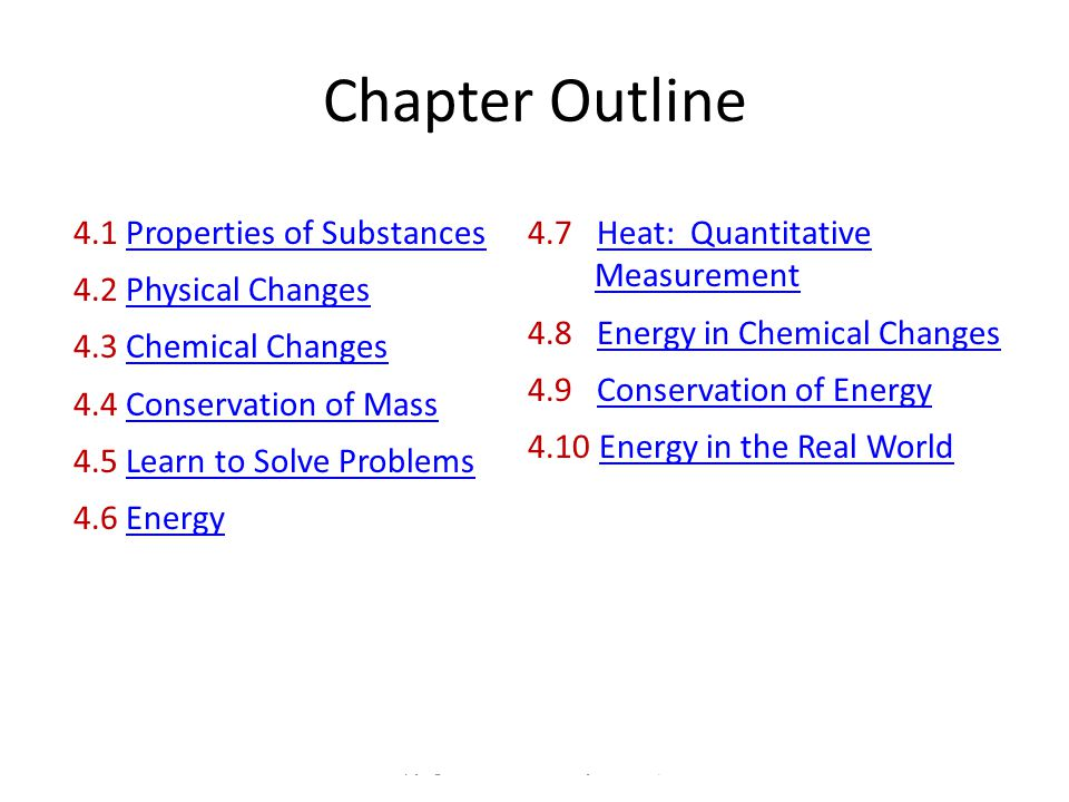 Chapter Outline Copyright 2012 John Wiley & Sons, Inc 4.1 Properties of SubstancesProperties of Substances 4.2 Physical ChangesPhysical Changes 4.3 Ch