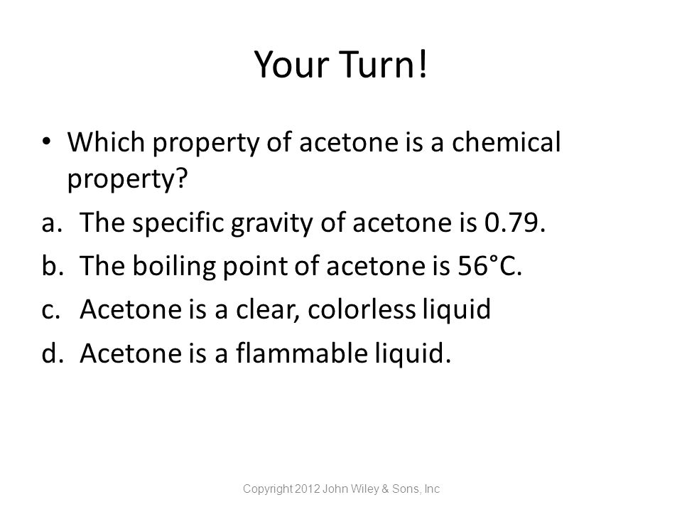 Your Turn.Which is a chemical change.