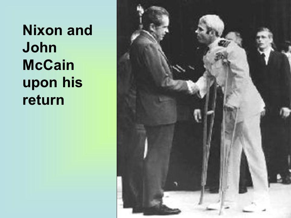 Nixon and John McCain upon his return