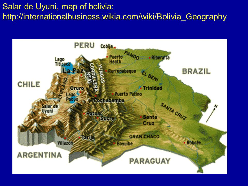 Salar de Uyuni, map of bolivia: http://internationalbusiness.wikia.com/wiki/Bolivia_Geography