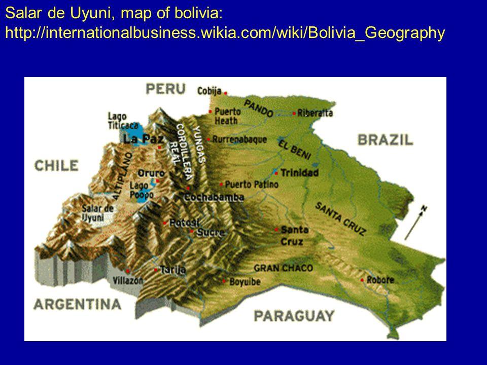 Salar de Uyuni, map of bolivia: http://internationalbusiness.wikia.com/wiki/Bolivia_Geography