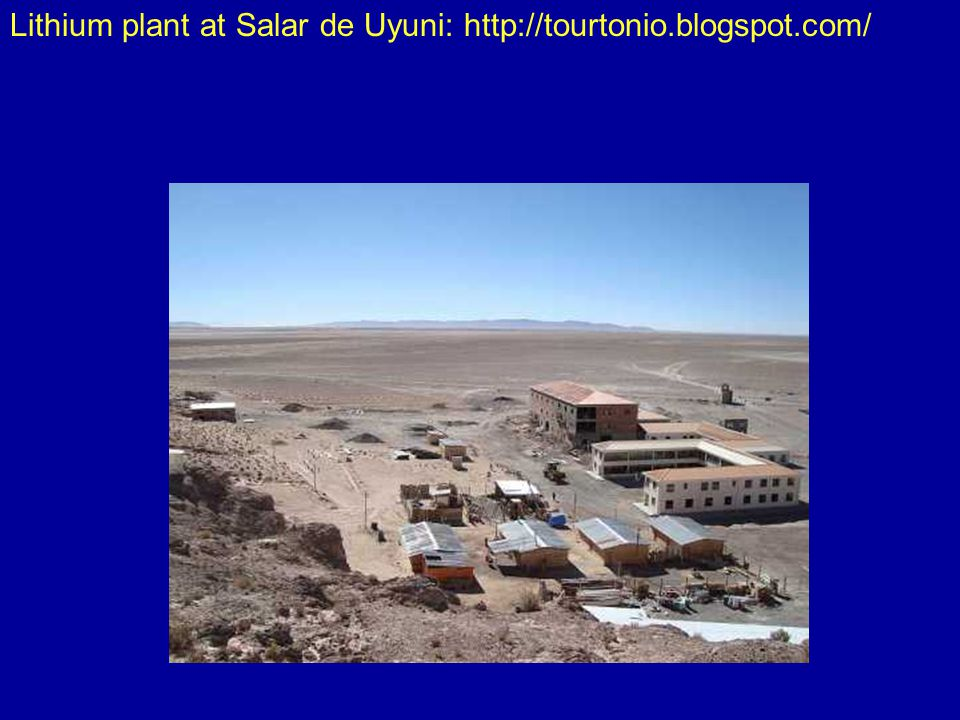 Lithium plant at Salar de Uyuni: http://tourtonio.blogspot.com/