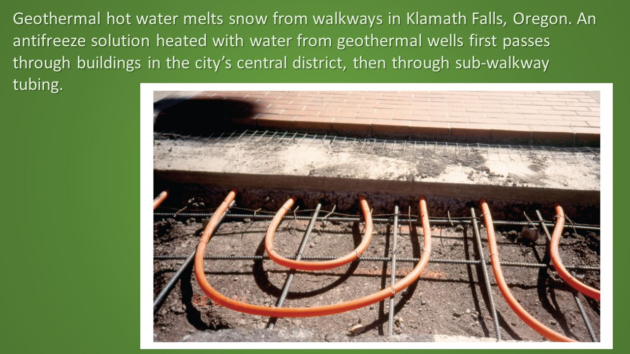 Geothermal hot water melts snow from walkways in Klamath Falls, Oregon.