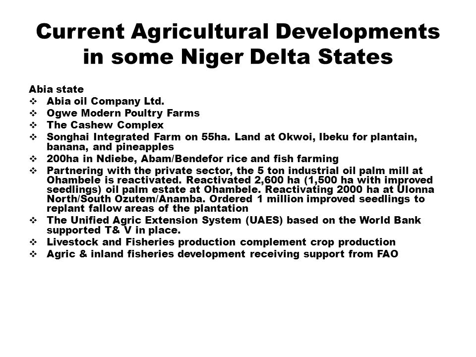 Conclusion From the fore-goings, though agricultural investments expectedly should have positive impact on the ND states, the actions and inactions of the state governments have generated negative impacts and the conflict circle continuous in the ND states.