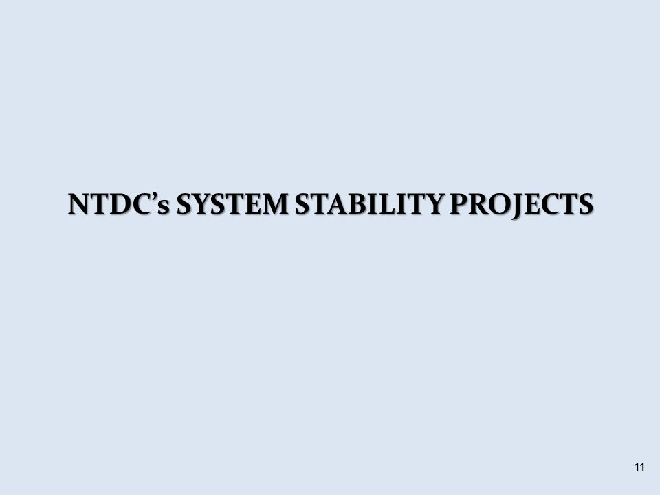 NTDC's SYSTEM STABILITY PROJECTS 11