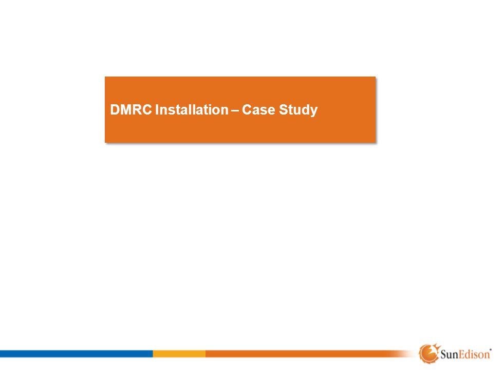 DMRC Installation – Case Study