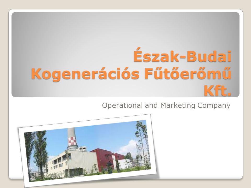 Észak-Budai Kogenerációs Fűtőerőmű Kft. Operational and Marketing Company