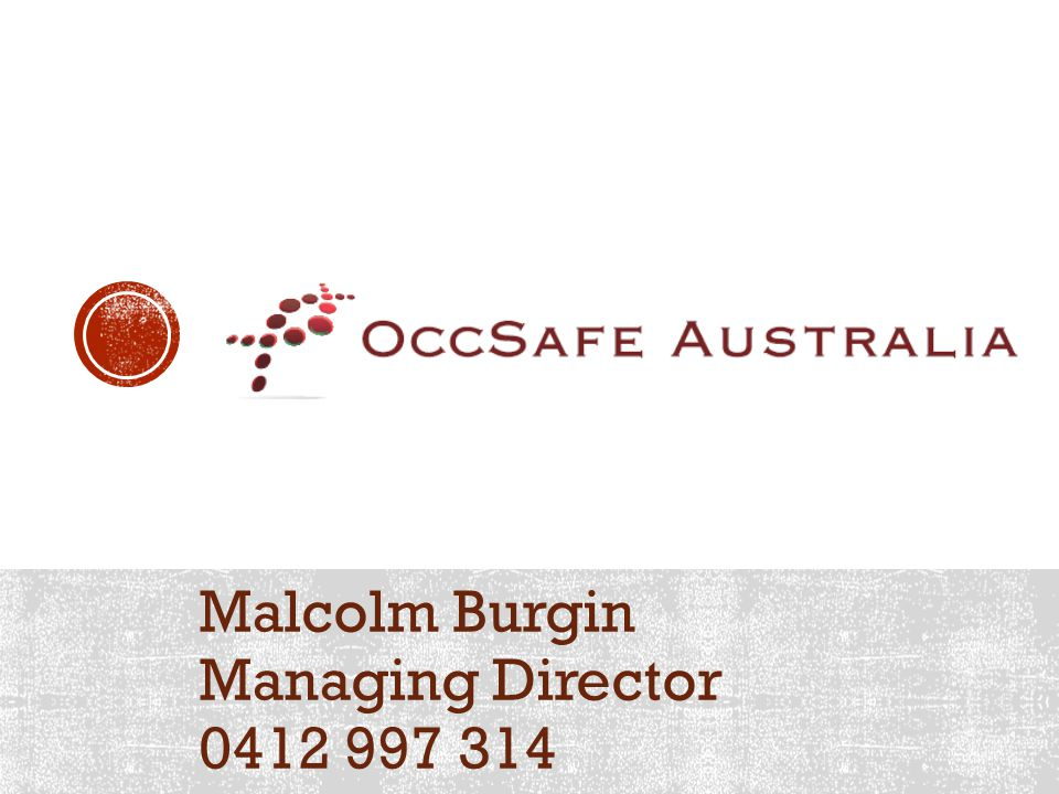 Malcolm Burgin Managing Director 0412 997 314