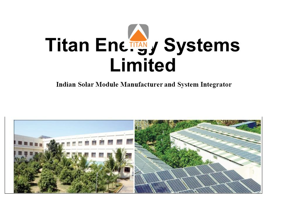 Titan Energy Systems Limited Indian Solar Module Manufacturer and System Integrator
