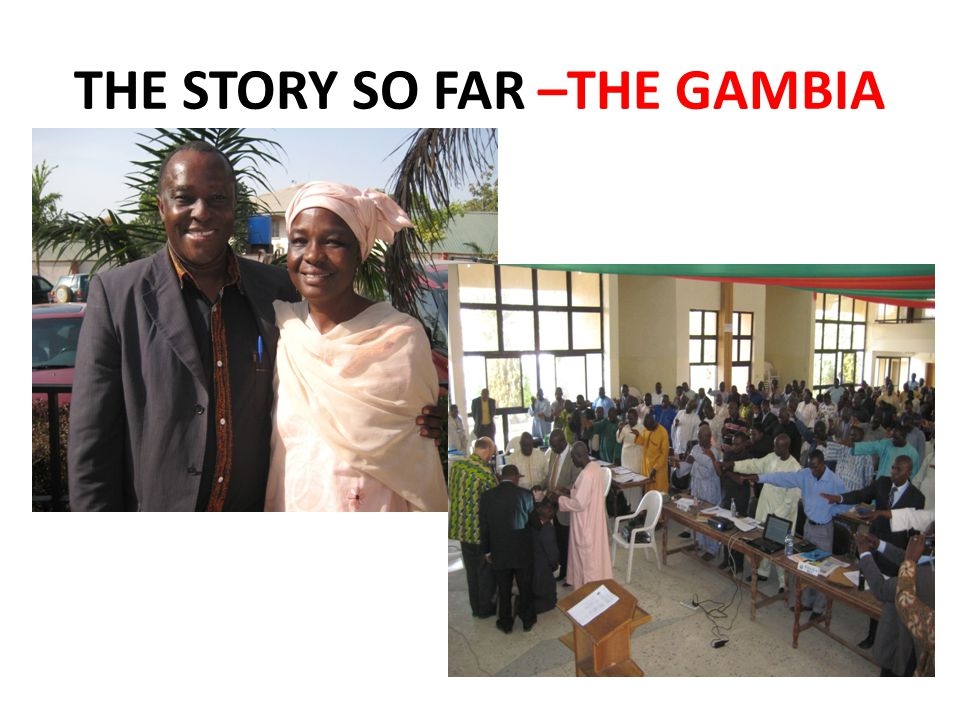 THE STORY SO FAR –THE GAMBIA