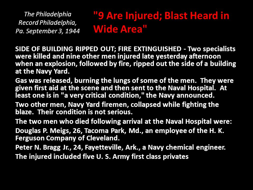 The Philadelphia Record Philadelphia, Pa. September 3, 1944 SIDE OF BUILDING RIPPED OUT; FIRE EXTINGUISHED - Two specialists were killed and nine othe