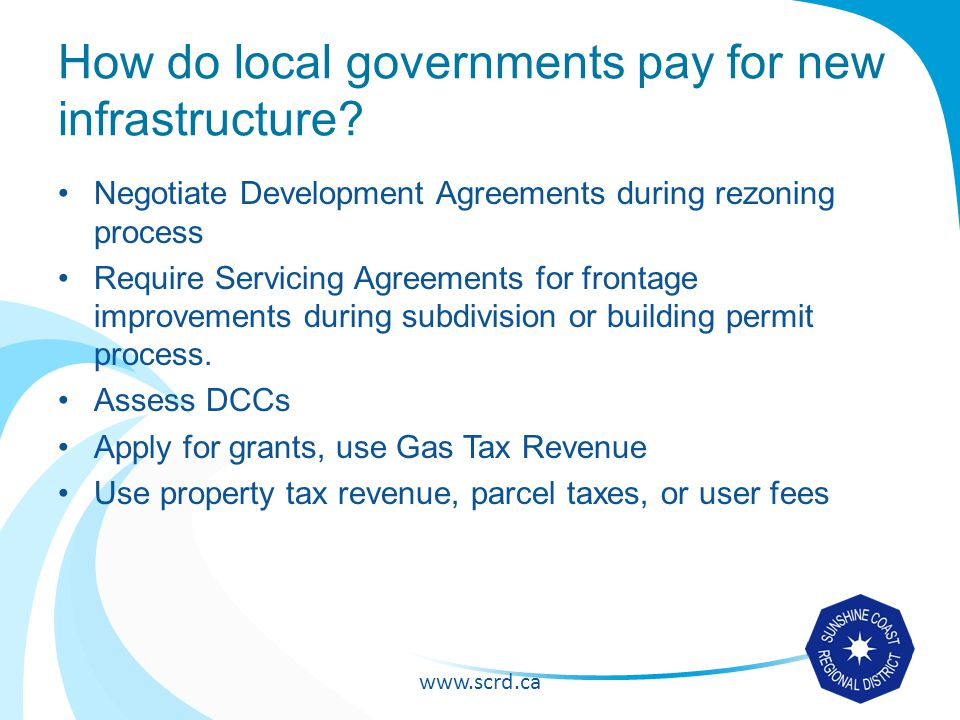 How do local governments pay for new infrastructure.