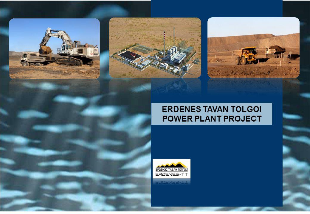 Tavan Tolgoi Project ERDENES TAVAN TOLGOI POWER PLANT PROJECT