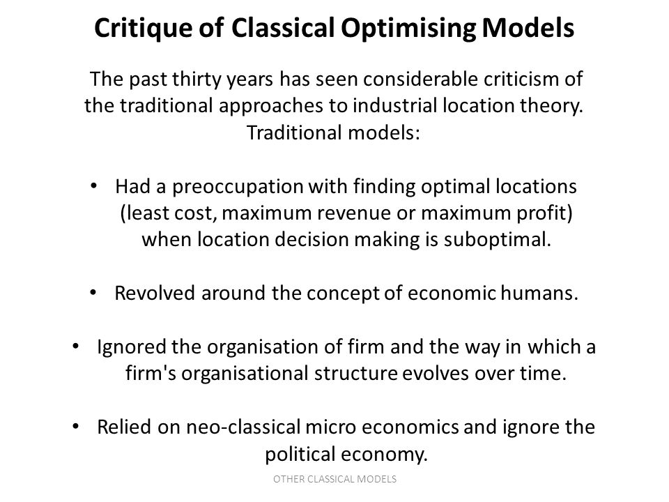 The past thirty years has seen considerable criticism of the traditional approaches to industrial location theory.