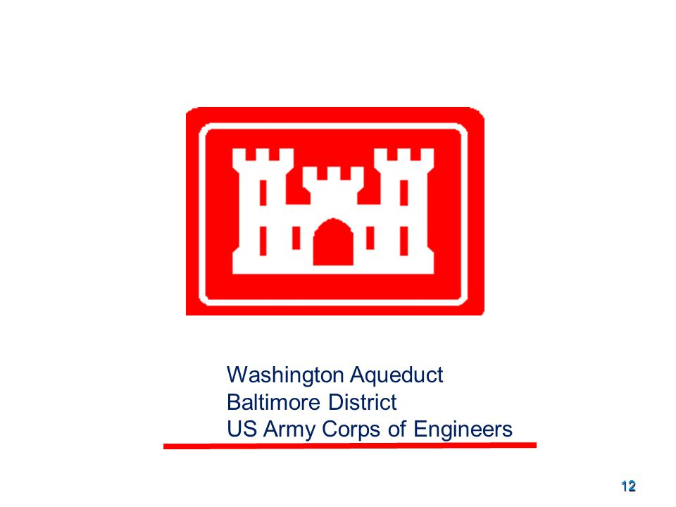12 Washington Aqueduct Baltimore District US Army Corps of Engineers