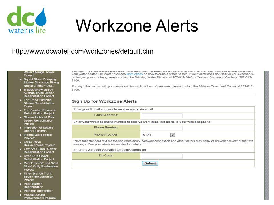 Workzone Alerts 51 http://www.dcwater.com/workzones/default.cfm