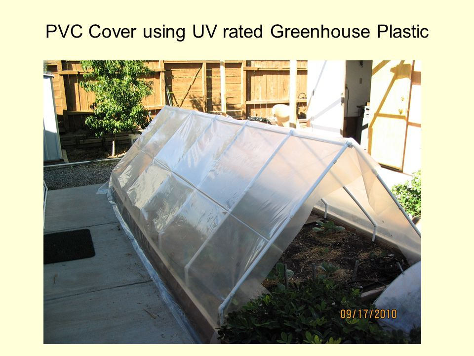 PVC Cover using UV rated Greenhouse Plastic