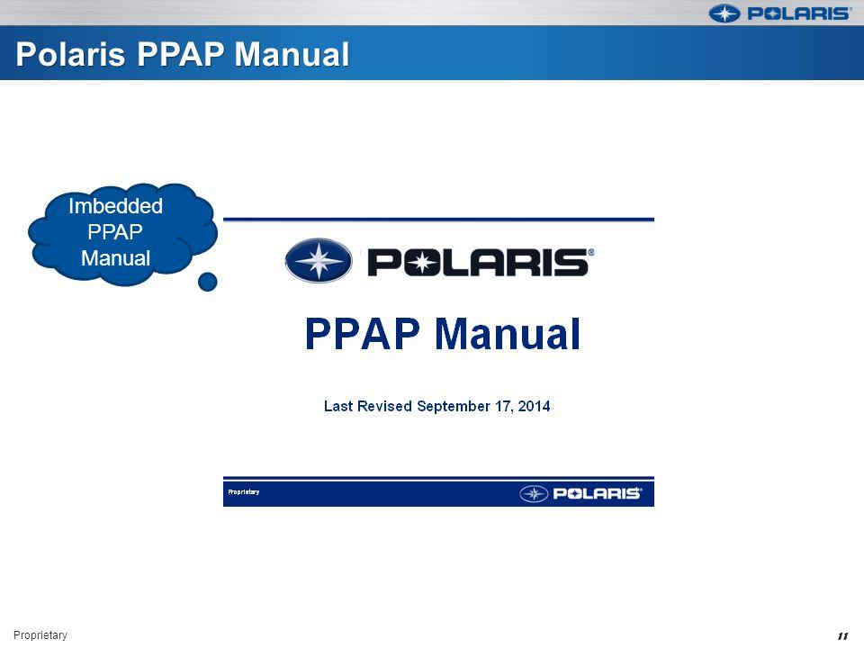 Polaris PPAP Manual Proprietary 11 Imbedded PPAP Manual