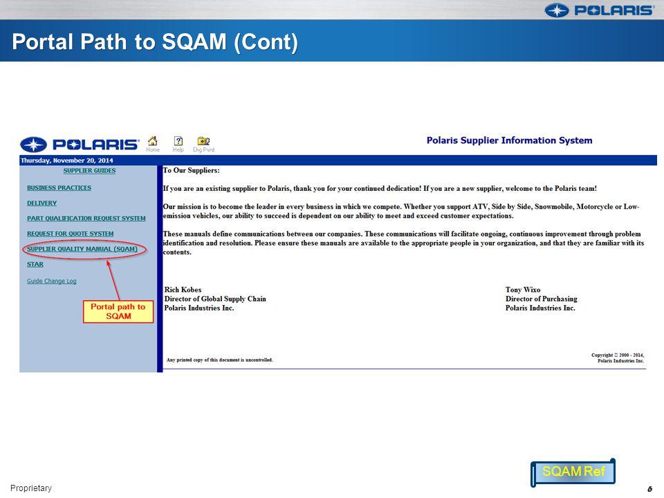 Portal Path to SQAM (Cont) Proprietary 6 SQAM Ref