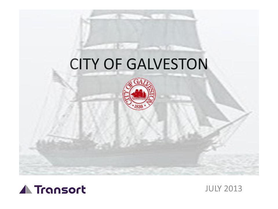 CITY OF GALVESTON JULY 2013