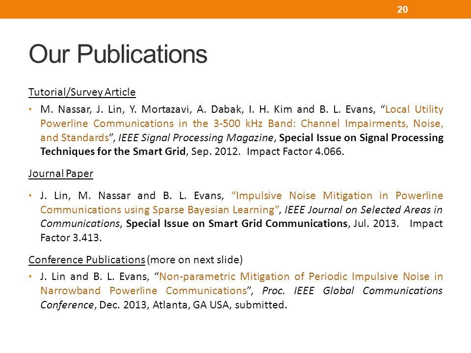 Our Publications Tutorial/Survey Article M.Nassar, J.