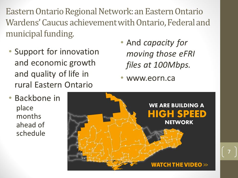 Eastern Ontario Regional Network: an Eastern Ontario Wardens' Caucus achievement with Ontario, Federal and municipal funding. Support for innovation a