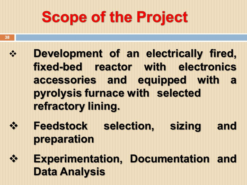 38 Development of an electrically fired, fixed-bed reactor with electronics accessories and equipped with a pyrolysis furnace with selected refractory