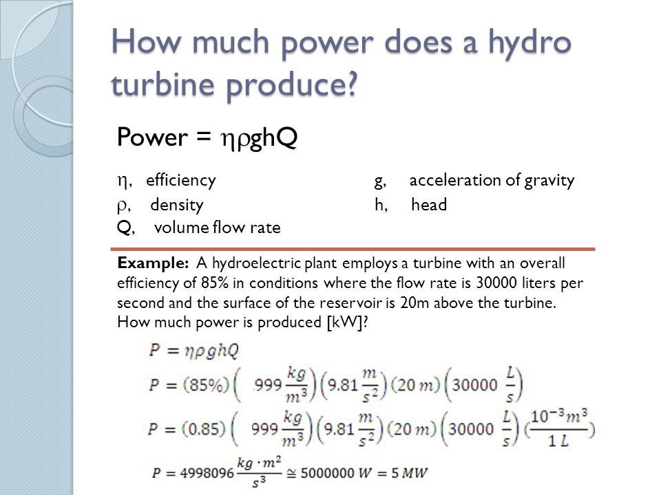 How much power does a hydro turbine produce.