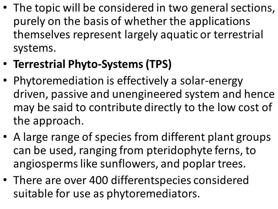 The topic will be considered in two general sections, purely on the basis of whether the applications themselves represent largely aquatic or terrestr