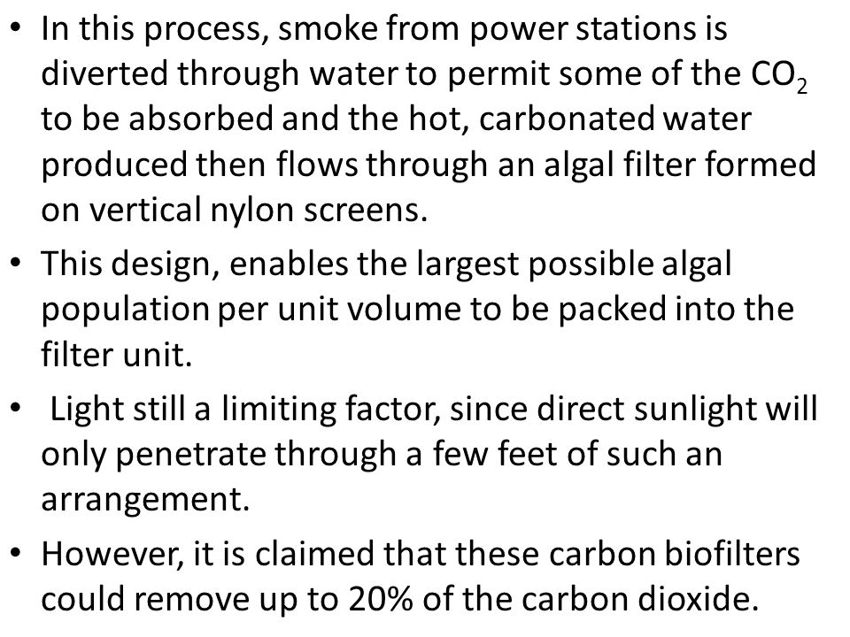 In this process, smoke from power stations is diverted through water to permit some of the CO 2 to be absorbed and the hot, carbonated water produced