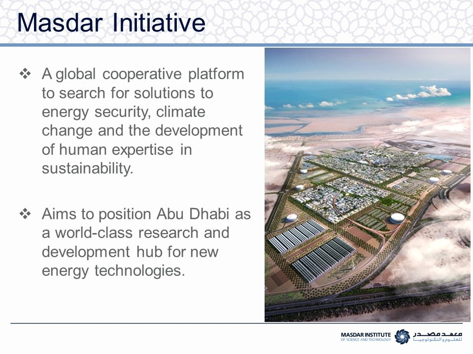 Water Resources Planning for Masdar City Using System Dynamic Approach Pei Yun Sherry Lin and Scott Kennedy Sustainability Challenge Masdar city which when finished will become the first carbon neutral and zero-waste city in the world.