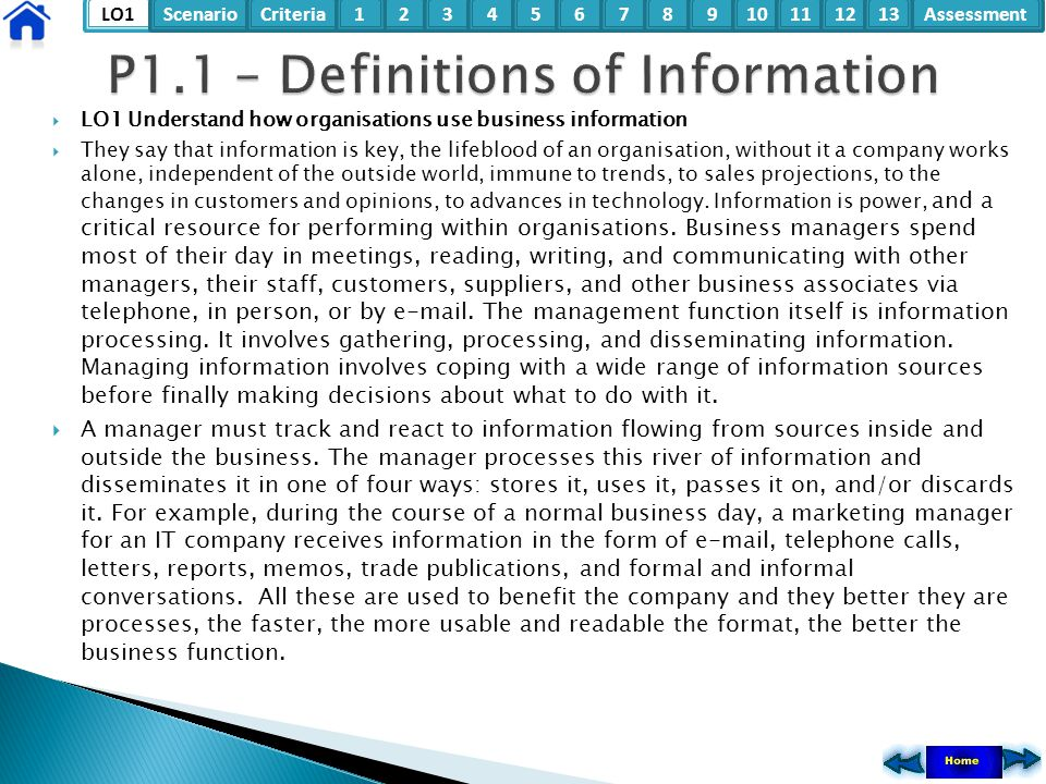 LO1ScenarioCriteria2Assessment3415678910111213  LO1 Understand how organisations use business information  They say that information is key, the lif