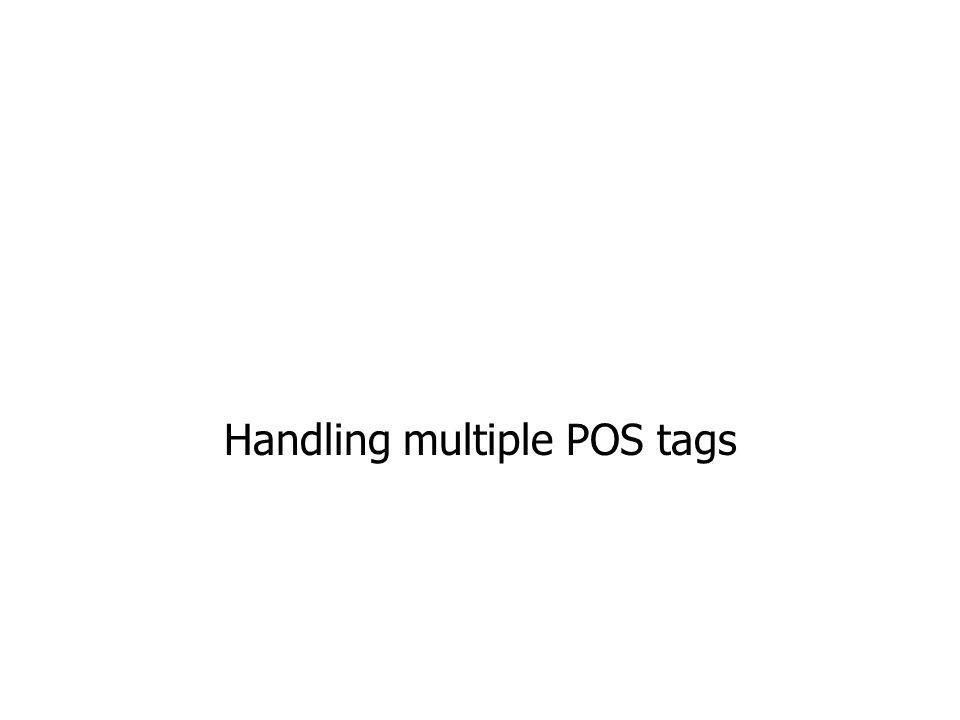 Handling multiple POS tags
