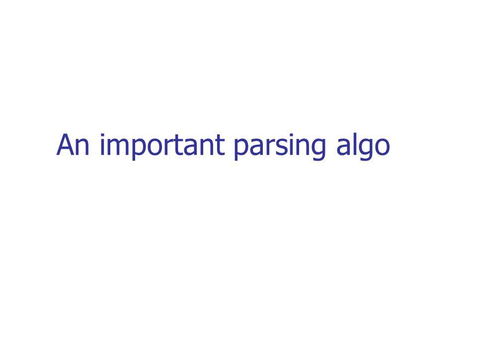 An important parsing algo