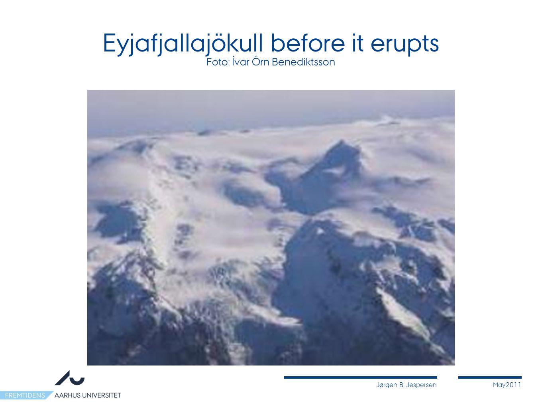Jørgen B. JespersenMay2011 Eyjafjallajökull before it erupts Foto: Ívar Örn Benediktsson