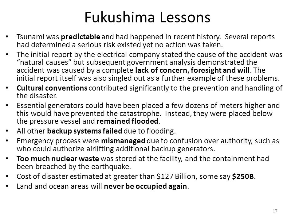 Fukushima Lessons Tsunami was predictable and had happened in recent history.