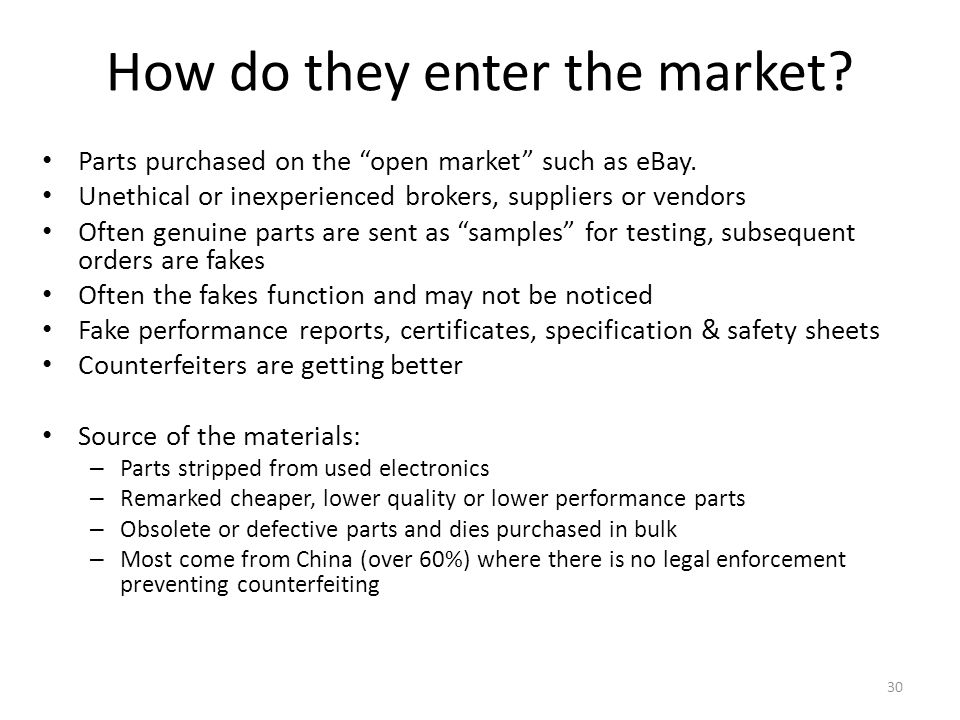 How do they enter the market. Parts purchased on the open market such as eBay.