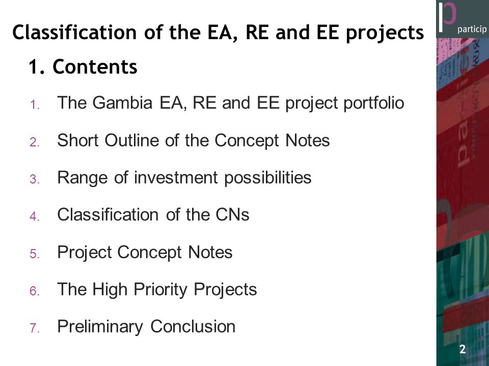 1. The Gambia EA, RE and EE project portfolio 2. Short Outline of the Concept Notes 3.