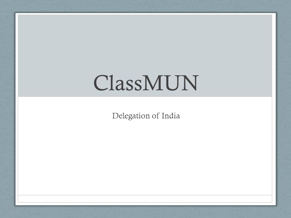 ClassMUN Delegation of India