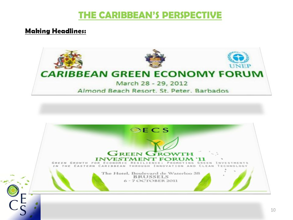 10 THE CARIBBEAN'S PERSPECTIVE Making Headlines: