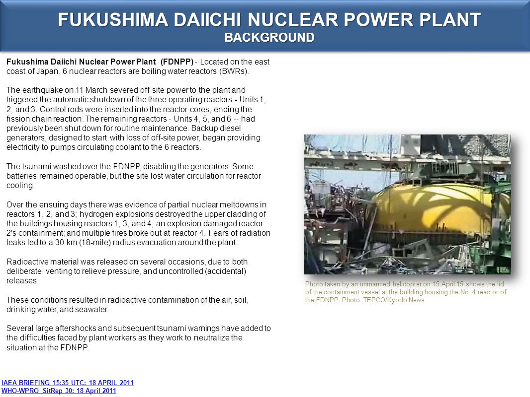 SITUATION On 17 April, the Ministry of Economy, Trade and Industry (METI) announced that TEPCO had issued a Roadmap towards Restoration from the Accident at the Fukushima Daiichi Nuclear Power Station .