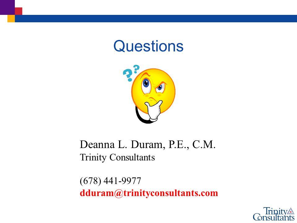 Questions Deanna L. Duram, P.E., C.M.